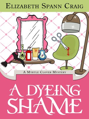 cover image of A Dyeing Shame